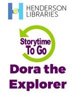 Storytime To Go: Dora the Explorer