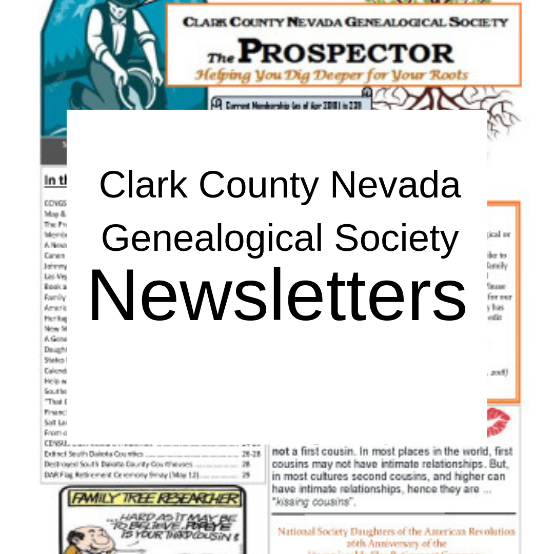 Clark County Nevada Genealogical Society Newsletters